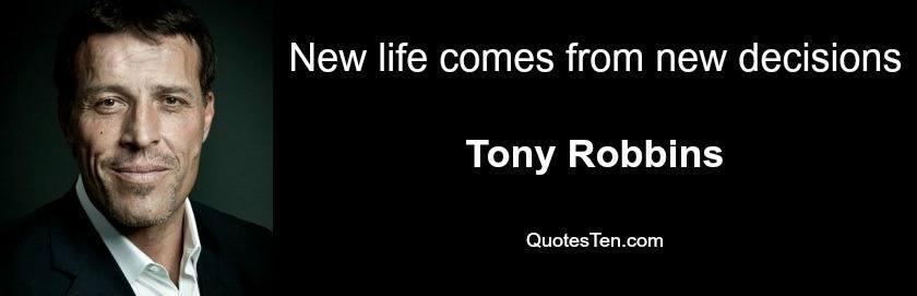 Tony Robbins Quote New Decisions